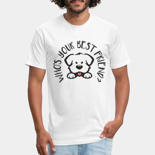 pet dog best friend - Fitted Cotton/Poly T-Shirt by Next Level