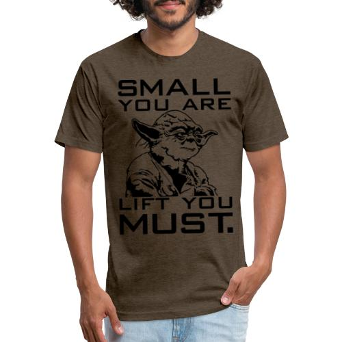 Small You Are Gym Motivation - Fitted Cotton/Poly T-Shirt by Next Level