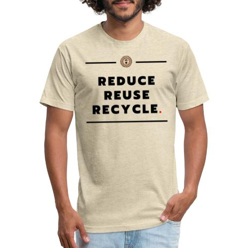 climate change - Fitted Cotton/Poly T-Shirt by Next Level