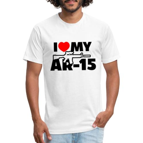 I LOVE MY AR-15 - Fitted Cotton/Poly T-Shirt by Next Level