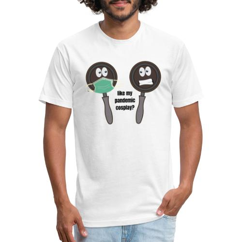 pandemic, cosplay, funny t-shirt, - Fitted Cotton/Poly T-Shirt by Next Level
