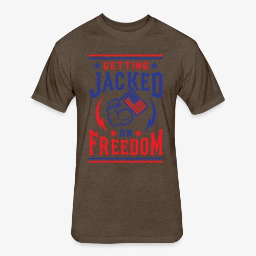 Getting Jacked On Freedom - Fitted Cotton/Poly T-Shirt by Next Level