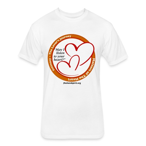 Matters of The Heart: May I listen to your heart? - Fitted Cotton/Poly T-Shirt by Next Level