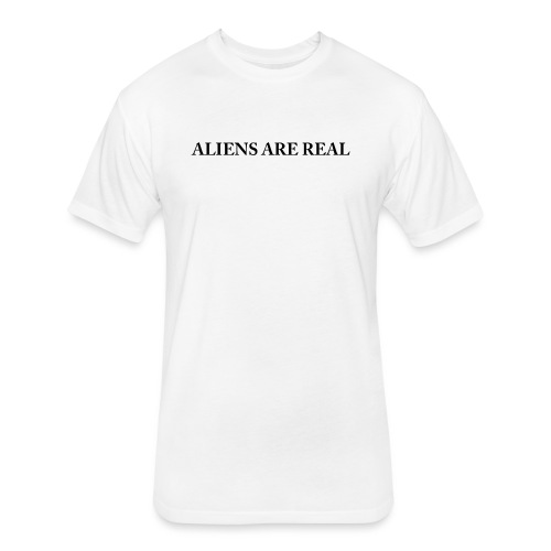 Aliens are Real - Fitted Cotton/Poly T-Shirt by Next Level