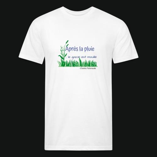 Gazon mouillé 2.0 - Fitted Cotton/Poly T-Shirt by Next Level