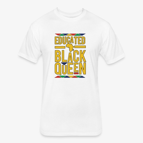 Dashiki Educated BLACK Queen - Fitted Cotton/Poly T-Shirt by Next Level
