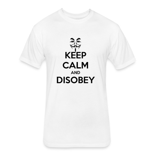 Anonymous Keep Calm And Disobey Thick - Fitted Cotton/Poly T-Shirt by Next Level