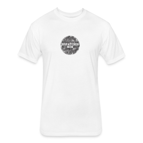 Police Dispatcher T Shirt Best Dispatcher Mom Ever - Fitted Cotton/Poly T-Shirt by Next Level