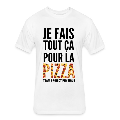 POUR LA PIZZA - Fitted Cotton/Poly T-Shirt by Next Level