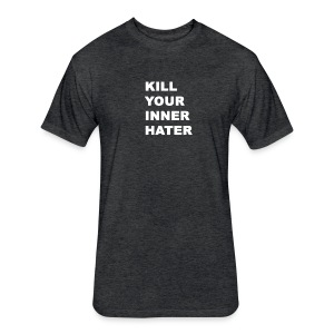 KillYourInnerHater - Fitted Cotton/Poly T-Shirt by Next Level