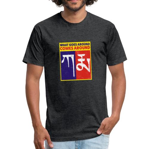Karma Tibetan What Goes Around Comes Around - Fitted Cotton/Poly T-Shirt by Next Level