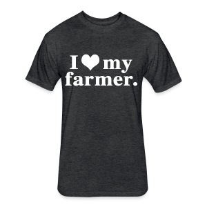 love my farmer - Fitted Cotton/Poly T-Shirt by Next Level