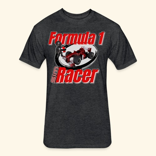 Formula 1 Sim Racer - Fitted Cotton/Poly T-Shirt by Next Level