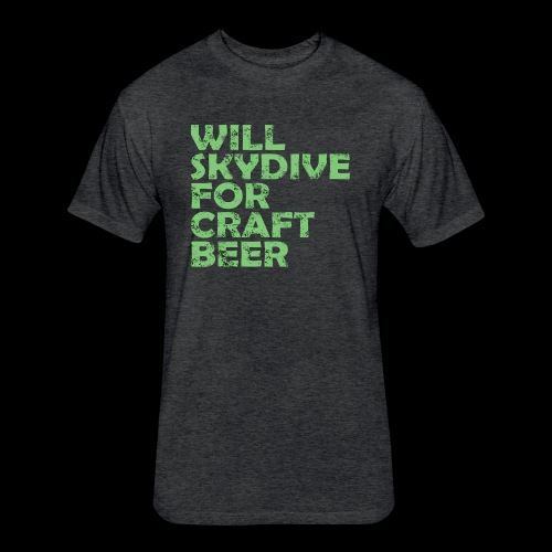 skydive for craft beer - Fitted Cotton/Poly T-Shirt by Next Level