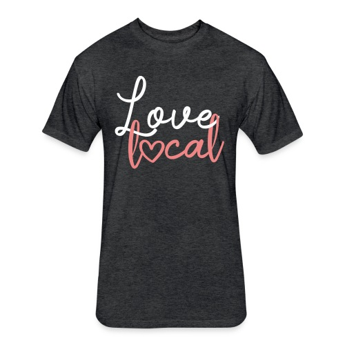 Love Local Tee - Fitted Cotton/Poly T-Shirt by Next Level