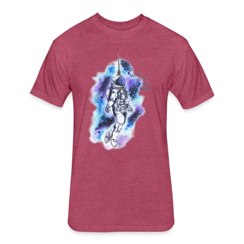 Get Me Out Of This World - Fitted Cotton/Poly T-Shirt by Next Level