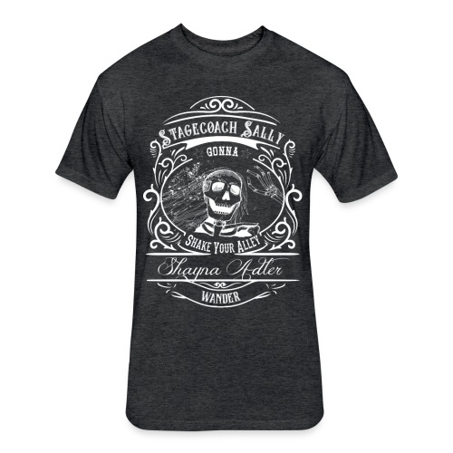 Stagecoach Sally - Fitted Cotton/Poly T-Shirt by Next Level