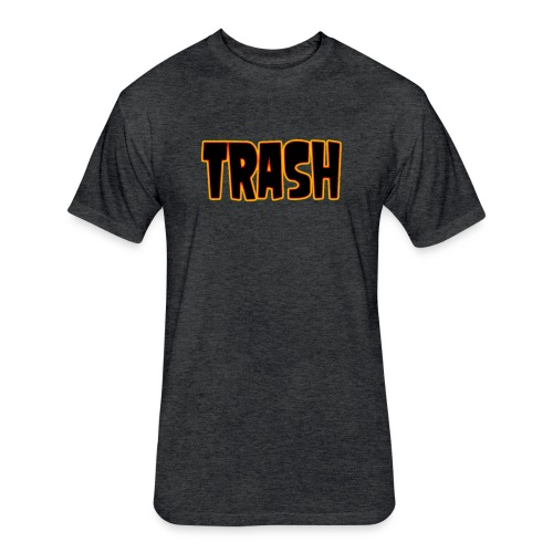 TRASH - Fitted Cotton/Poly T-Shirt by Next Level