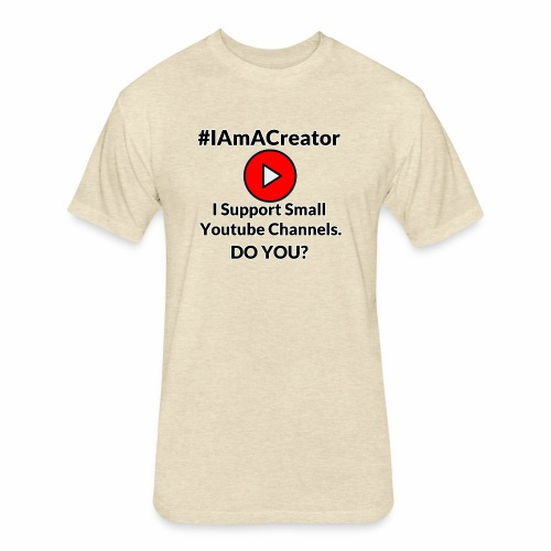 IAmACreator - Fitted Cotton/Poly T-Shirt by Next Level