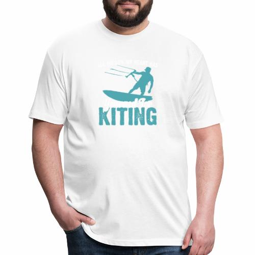 ALL MY LIFE MY HEART HAS YEARNED FOR KITING - Fitted Cotton/Poly T-Shirt by Next Level