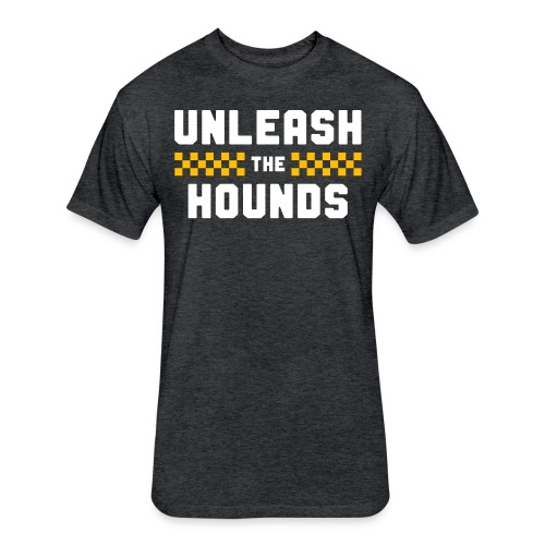 Unleash The Hounds - Fitted Cotton/Poly T-Shirt by Next Level