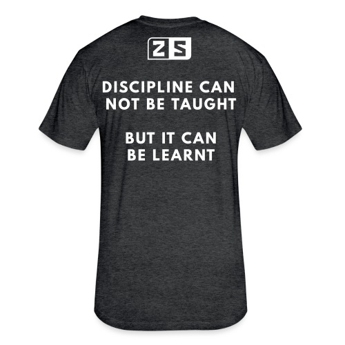 DISCIPLINE - Fitted Cotton/Poly T-Shirt by Next Level