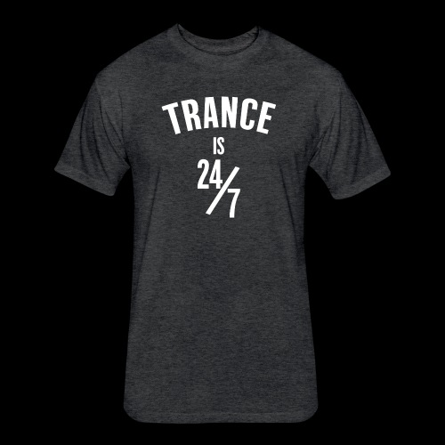 Trance 24/7 - Fitted Cotton/Poly T-Shirt by Next Level