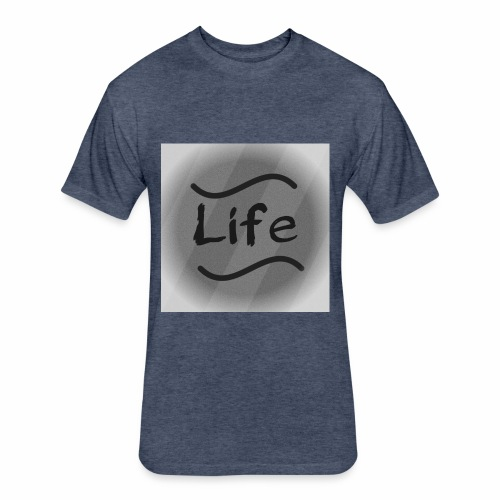 It's Just Life - Fitted Cotton/Poly T-Shirt by Next Level