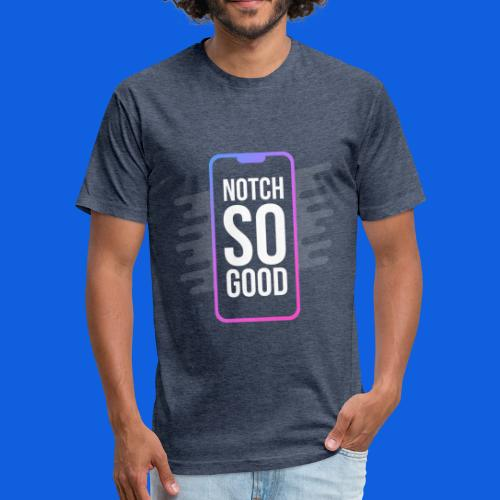 Notch So Good - Fitted Cotton/Poly T-Shirt by Next Level