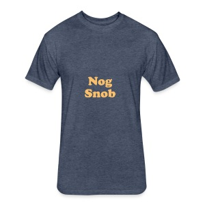 nogsnob1 - Fitted Cotton/Poly T-Shirt by Next Level