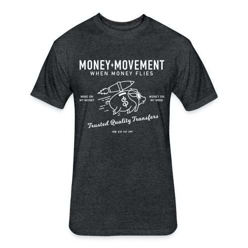 quality fund transfers - Fitted Cotton/Poly T-Shirt by Next Level