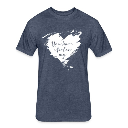 You have Stolen My Heart (White) - Fitted Cotton/Poly T-Shirt by Next Level