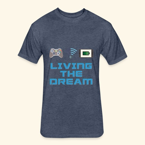Living the Dream - Fitted Cotton/Poly T-Shirt by Next Level