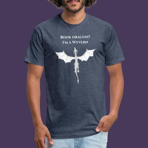 Book dragon? I'm a Wyvern (white) - Fitted Cotton/Poly T-Shirt by Next Level