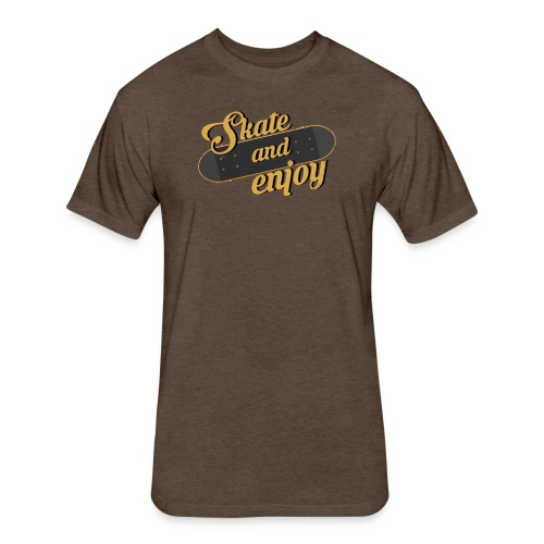 Skate And Enjoy - Fitted Cotton/Poly T-Shirt by Next Level