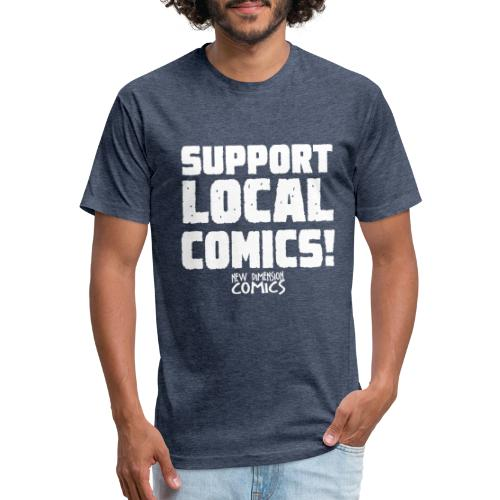 SUPPORT LOCALCOMICS! - Fitted Cotton/Poly T-Shirt by Next Level