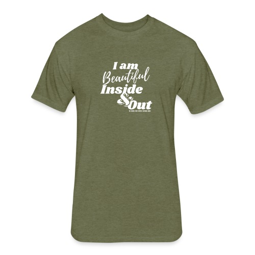 I am Beautiful - Inside and Out   White Type - Fitted Cotton/Poly T-Shirt by Next Level
