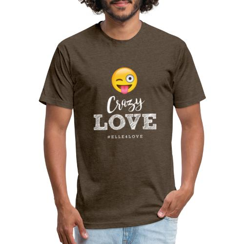 Crazy Love - Fitted Cotton/Poly T-Shirt by Next Level