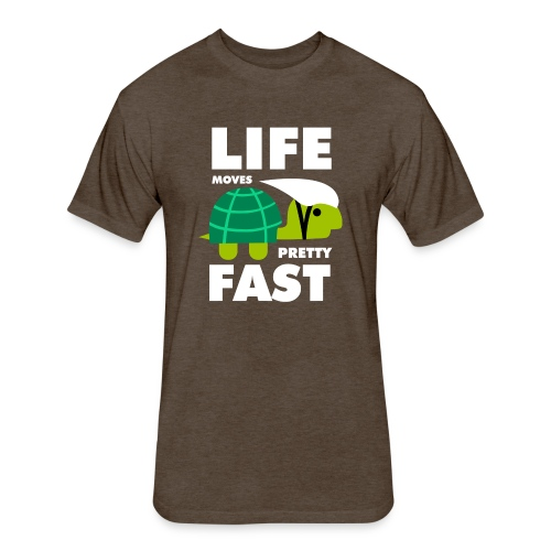 Life moves pretty fast - Fitted Cotton/Poly T-Shirt by Next Level