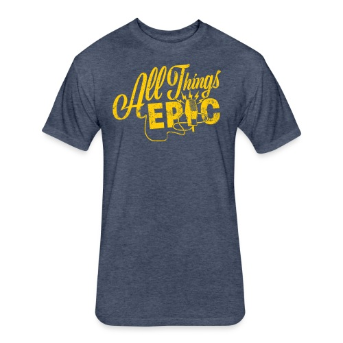 All Things Epic - Fitted Cotton/Poly T-Shirt by Next Level