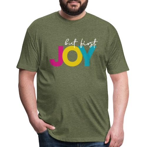 But First, Joy Merch - Fitted Cotton/Poly T-Shirt by Next Level