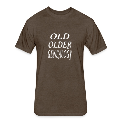Old older genealogy family tree funny gift - Fitted Cotton/Poly T-Shirt by Next Level