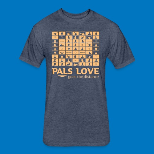 PALS Love Goes The Distance: Summer 2020 Apparel - Fitted Cotton/Poly T-Shirt by Next Level