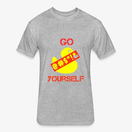 Go Duck Yourself - Fitted Cotton/Poly T-Shirt by Next Level