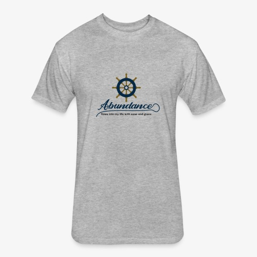 Abundance flows into my life with ease and grace - Fitted Cotton/Poly T-Shirt by Next Level