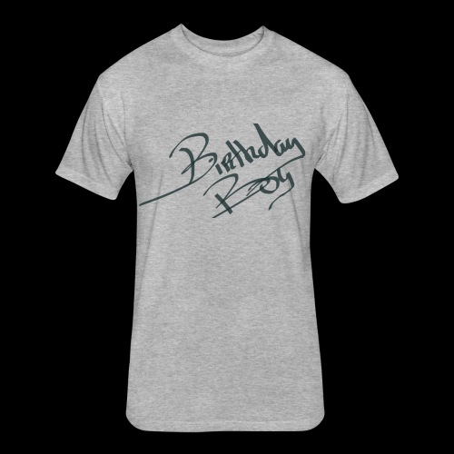 birthday boy - Fitted Cotton/Poly T-Shirt by Next Level