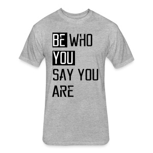 Be You - Fitted Cotton/Poly T-Shirt by Next Level