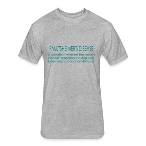 Faultsheimers Disease - A social epidemic - Fitted Cotton/Poly T-Shirt by Next Level