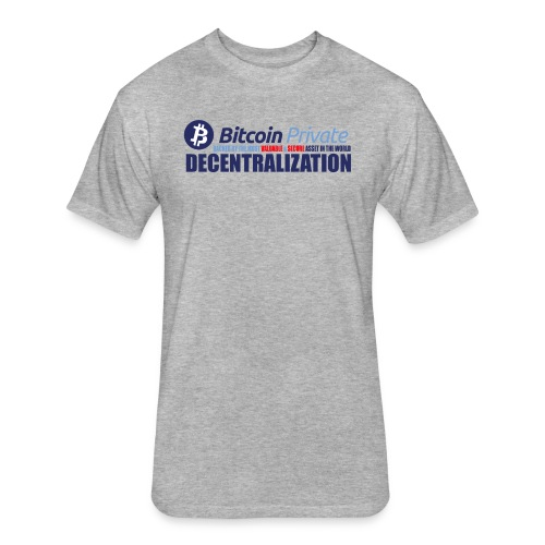 Bitcoin Private 001 - Fitted Cotton/Poly T-Shirt by Next Level