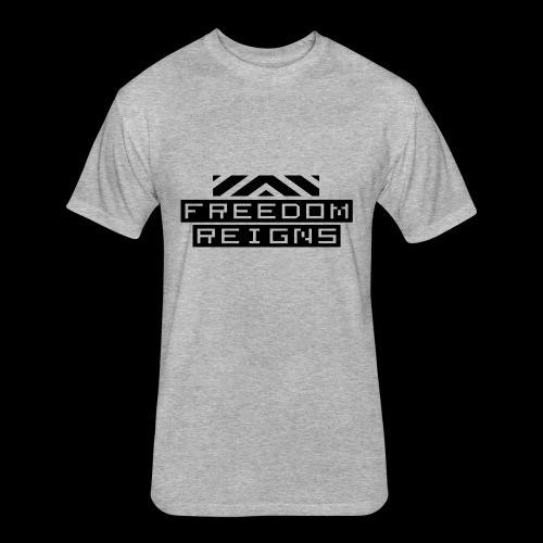 Freedom reigns - Fitted Cotton/Poly T-Shirt by Next Level